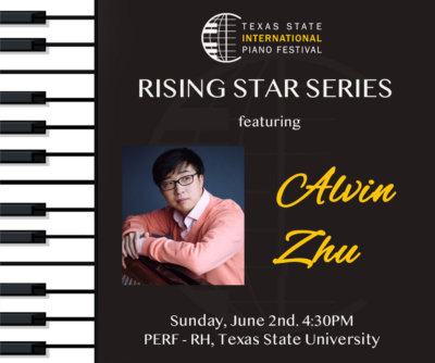 Alvin Zhu recital @ Performing Arts Center Recital Hall | San Marcos | Texas | United States